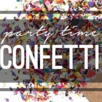 Party Time: Confetti!