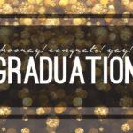 Celebrate the Graduates!